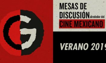 Mesas de discusión alrededor del cine mexicano. Cinegarage.