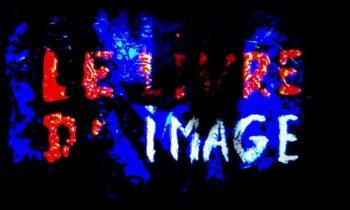 El libro de imágenes, videocrítica. Película de la semana.