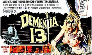 Dementia 13. Vean aquí la película.