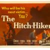 The Hitch-Hiker de Ida Lupino. Vean aquí la película.