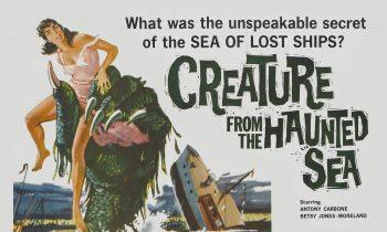 Creature from the Haunted Sea. Vean aquí la película.