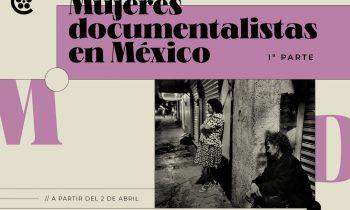 Ciclo de Cineastas Mexicanas en la Cineteca Nacional.