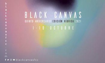 Black Canvas 2021. La Selección Oficial y todos los detalles.