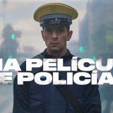 Una película de policías, avance